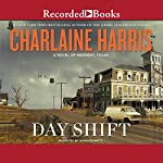 Day Shift: A Novel of Midnight, Texas | Charlaine Harris
