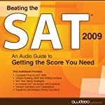 Beating the SAT 2009: An Audio Guide to Getting the Score You Need | Christopher Parker