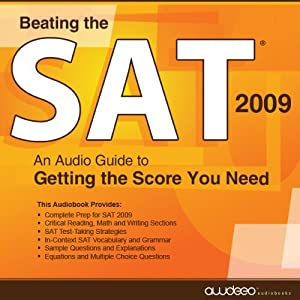 Beating the SAT 2009: An Audio Guide to Getting the Score You Need | [Christopher Parker]