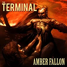 The Terminal Audiobook by Amber Fallon Narrated by Nik Magill