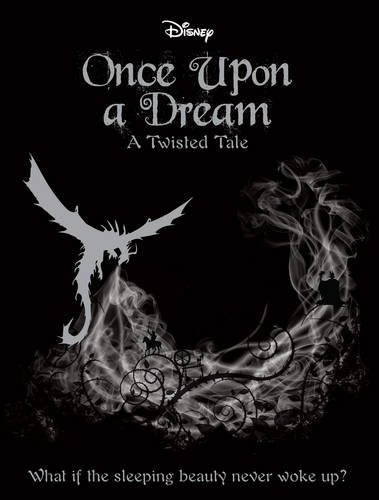 disney-twisted-tales-once-upon-a-dream-novel-a-twisted-tale