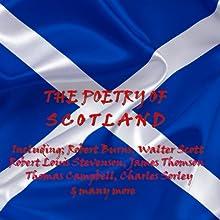 The Poetry of Scotland Audiobook by Robert Burns, Walter Scott, Robert Louis Stevenson Narrated by Alan Cumming, Hannah Gordon, Daniela Nardini, Gordon Kennedy