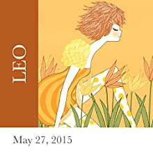 Leo: May 27, 2015  by Tali Edut, Ophira Edut Narrated by Lesa Wilson