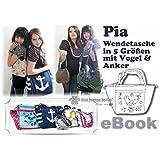 Pia Nähanleitung mit Schnittmuster auf CD für Wendetasche in 5 Größen, Strandtasche, Shopper, Handtasche, Tasche