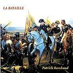 La bataille | Patrick Rambaud