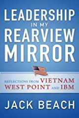 Leadership in My Rearview Mirror