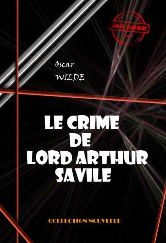 Oscar Wilde  Albert Savine - Le crime de Lord Arthur Savile