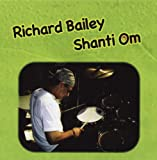 Shanti Om Richard Bailey