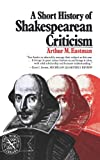 img - for A Short History of Shakespearean Criticism (The Norton library ; N705) book / textbook / text book