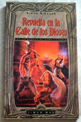 Revuelta En La Calle De Los Dioses