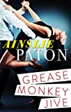 img - for Grease Monkey Jive book / textbook / text book