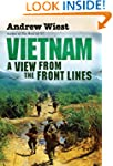 Vietnam: A View from the Front Lines...
