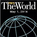 The World, May 07, 2014 | Lisa Mullins