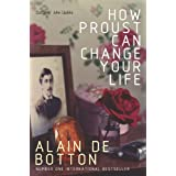 How Proust Can Change Your Lifeby Alain de Botton