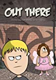 Out There (An Illustrated Childrens Book)