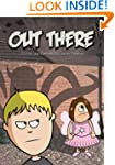 Out There (An Illustrated Children's...