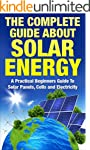 Solar Energy: The Complete Guide Abou...