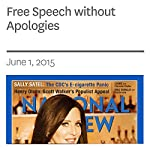 Free Speech without Apologies | Charles C. W. Cooke