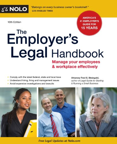 The Employer's Legal Handbook: Manage Your Employees...
