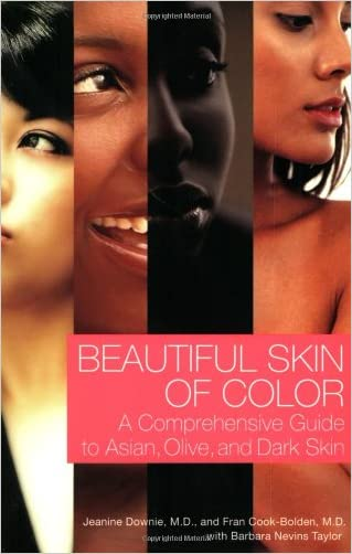 Beautiful Skin of Color: A Comprehensive Guide to Asian, Olive, and Dark Skin written by Jeanine Downie