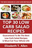 Top 30 Low Carb Salad Recipes Guaranteed To Be The Best