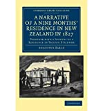 img - for [(A Narrative of a Nine Months' Residence in New Zealand in 1827: Together with a Journal of a Residence in Tristan D'Acunha, an Island Situated Between South America and the Cape of Good Hope )] [Author: Augustus Earle] [Nov-2011] book / textbook / text book