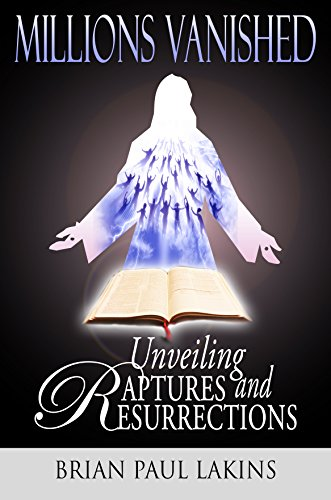 Unveiling Raptures And Resurrections by Brian Paul Lakins ebook deal