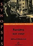 echange, troc Alfred Hitchcock, Francis Montcoffe - Fenêtre sur cour