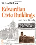 Edwardian Civic Buildings (Library of Period Detailing)
