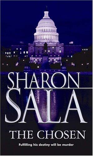The Chosen (MIRA S.), SHARON SALA