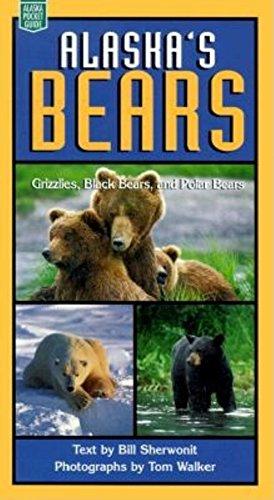 Alaska's Bears: Grizzlies, Black Bears, and Polar (Alaska Pocket Guide)