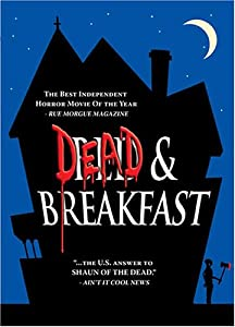Dead & Breakfast [DVD] [2004] [Region 1] [US Import] [NTSC]