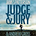 Judge & Jury (       UNABRIDGED) by James Patterson, Andrew Gross Narrated by Joe Mantegna