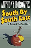 South by South East (Diamond Brothers Story)