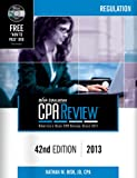 img - for Bisk CPA Review: Regulation, 42nd Edition, 2013 (Comprehensive CPA Exam Review Regulation) (Bisk Comprehensive CPA Review) (Cpa Comprehensive Exam Review. Regulation) book / textbook / text book