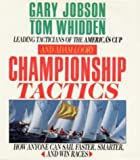 img - for Championship Tactics How Anyone Can Sail Faster, Smarter and Win Races book / textbook / text book