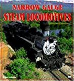 Narrow Gauge Steam Locomotives (Enthusiast Color)