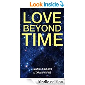 Love Beyond Time (Pathways of Love Guide for Divine Healing)