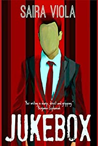Jukebox: A Thrilling Crime Satire by Saira Viola ebook deal