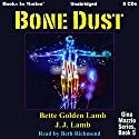 Bone Dust: Gina Mazzio Series, Book 5 Audiobook by JJ Lamb, Bette Golden Narrated by Beth Richmond