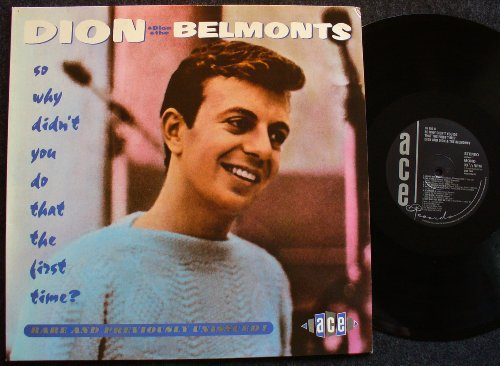 Dion &Amp; The Belmonts - So Why Didn