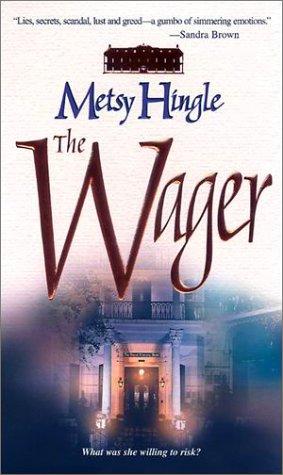 Wager, METSY HINGLE