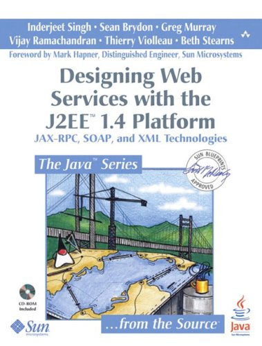 Designing Web Services with the J2EE 1.4 Platform