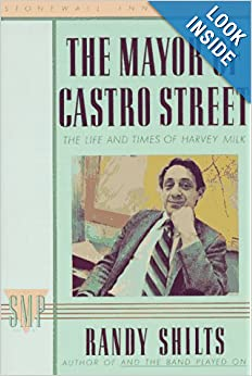 Harvey Milk: The Life Of The Mayor Of Castro Street