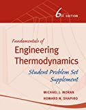 Fundamentals of Engineering Thermodynamics, Student Problem Set Supplement (0470643536) by Moran, Michael J.