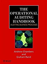 The Operational Auditing Handbook Auditing Business and IT Processes by Andrew Chambers