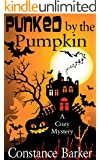 Punked by the Pumpkin: A Cozy Mystery (Sweet Home Mystery Series Book 4)