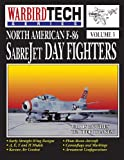 img - for North American F-86 Sabrejet Day Fighters - Wbt Vol.3 book / textbook / text book