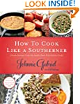 How to Cook Like a Southerner: Classi...