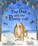 Julia Donaldson The Further Adventures of the Owl and the Pussy-cat